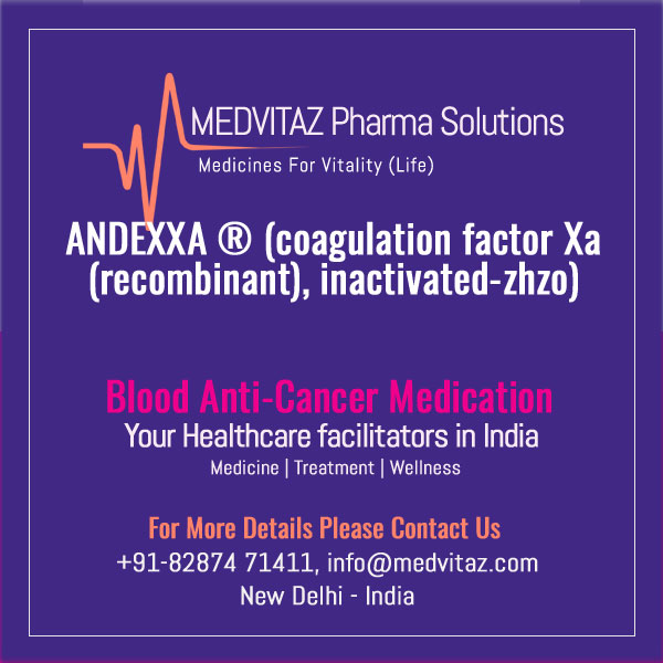 ANDEXXA (coagulation factor Xa (recombinant), inactivated-zhzo). Lyophilized powder for solution for intravenous injection. Initial U.S. Approval: 2018