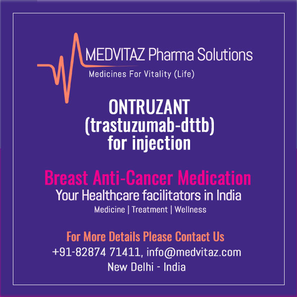 ONTRUZANT (trastuzumab-dttb) for injection, for intravenous use Initial U.S. Approval: 2019