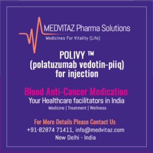 POLIVY ™ (polatuzumab vedotin-piiq) for injection