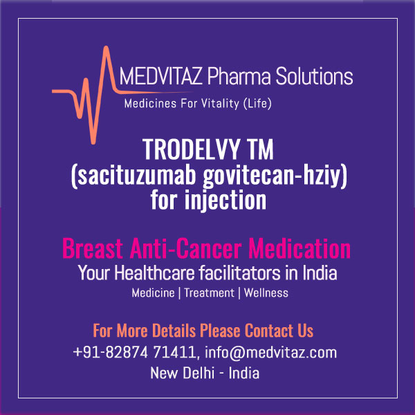TRODELVY (sacituzumab govitecan-hziy) for injection, for intravenous use Initial U.S. Approval: 2020