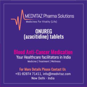 ONUREG (azacitidine) tablets Price In India