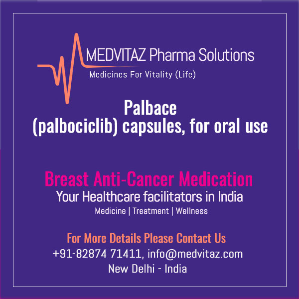 Palbace (palbociclib) capsules. FDA-Approved