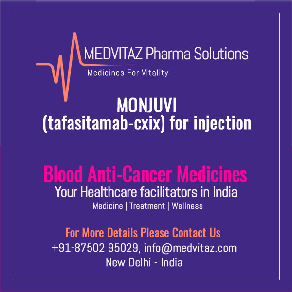 MONJUVI (tafasitamab-cxix) for injection. FDA-Approved. To treat lymphoma