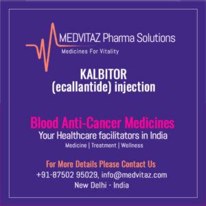 KALBITOR (ecallantide) injection Delhi India