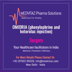 OMIDRIA (phenylephrine and ketorolac injection) Delhi India
