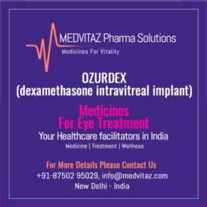 OZURDEX (dexamethasone intravitreal implant) Delhi India